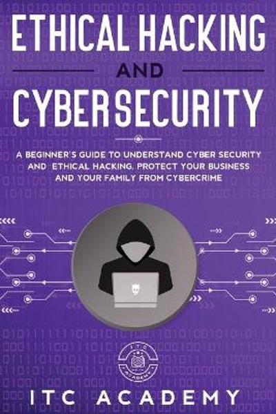 Ethical Hacking and Cybersecurity - Itc Academy