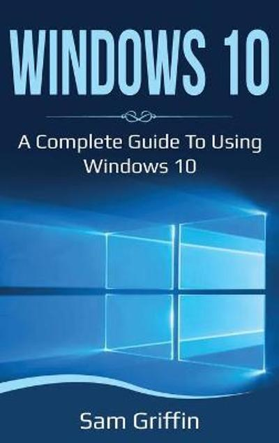 Windows 10 - Sam Griffin