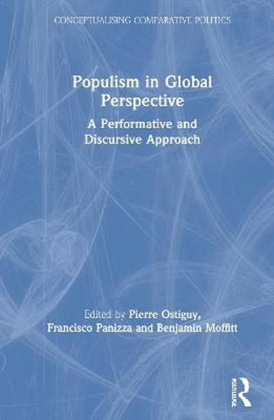 Populism in Global Perspective - Pierre Ostiguy