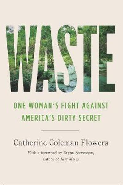 Waste - Catherine Coleman Flowers