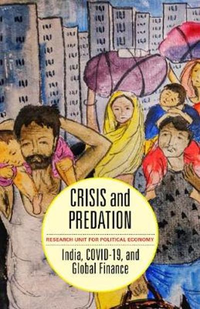 Crisis and Predation - Research Unit for Political Economy