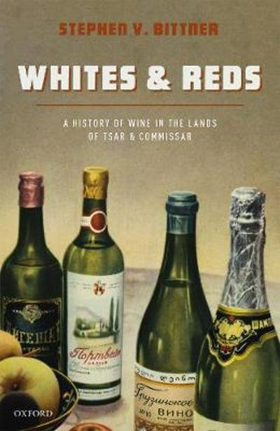 Whites and Reds - Stephen V. Bittner