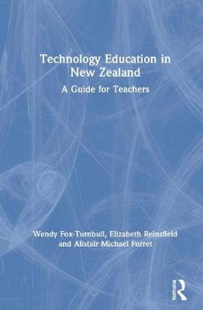 Technology Education in New Zealand - Wendy Fox-Turnbull