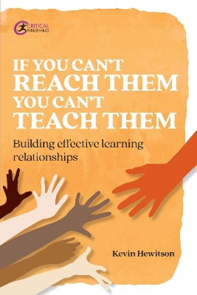 If you can't reach them you can't teach them - Kevin Hewitson