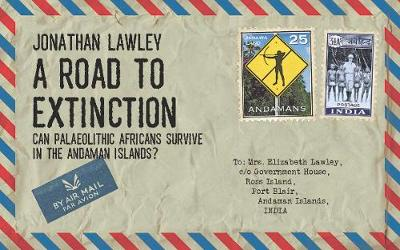 A Road to Extinction - Jonathan Lawley