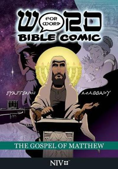 The Gospel of Matthew: Word for Word Comic: NIV - Simon Amadeus Pillario