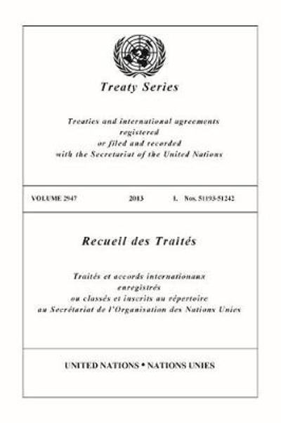 Treaty Series 2947 (English/French Edition) - United Nations Office of Legal Affairs