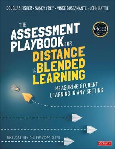 The Assessment Playbook for Distance and Blended Learning - Douglas Fisher