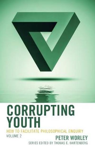 Corrupting Youth - Peter Worley