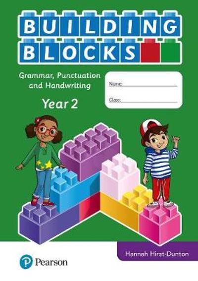 iPrimary Building Blocks: Spelling, Punctuation, Grammar and Handwriting Year 2 - Hannah Hirst-Dunton