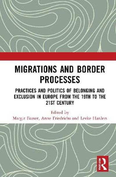 Migrations and Border Processes - Margit Fauser