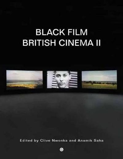 Black Film British Cinema II - Clive Nwonka