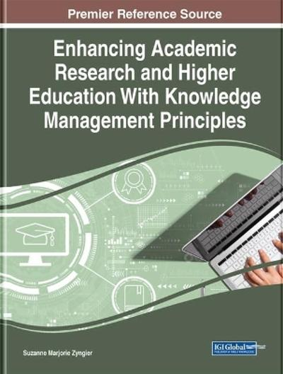 Handbook of Research on Knowledge Management Tools in Higher Education - Suzanne Zyngier