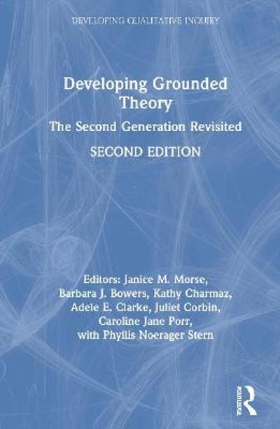 Developing Grounded Theory - Janice M. Morse