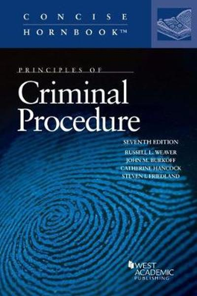 Principles of Criminal Procedure - Russell L. Weaver