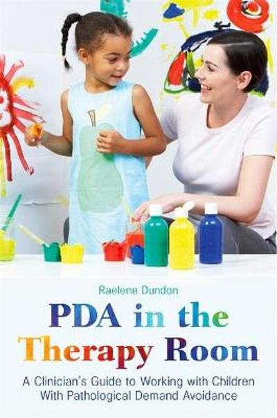 PDA in the Therapy Room - Raelene Dundon