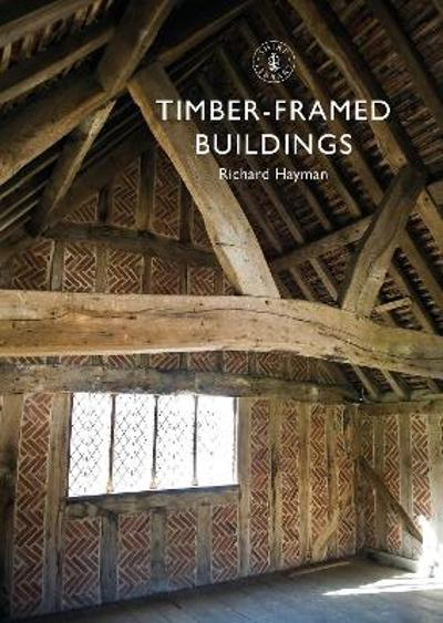 Timber-framed Buildings - Richard Hayman