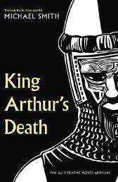 King Arthur's Death - Michael Smith