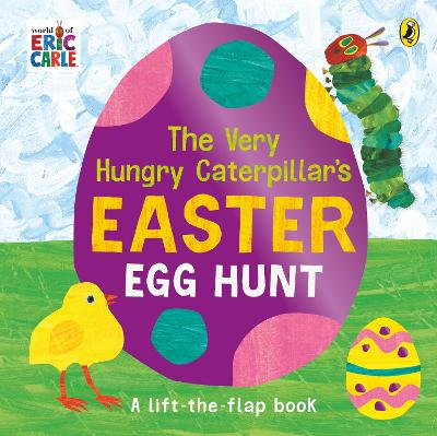 The Very Hungry Caterpillar's Easter Egg Hunt - Eric Carle