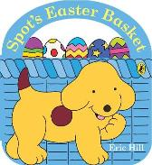 Spot's Easter Basket - Eric Hill