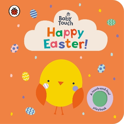 Baby Touch: Happy Easter! - Ladybird