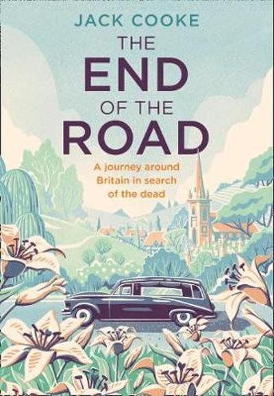 The End of the Road - Jack Cooke
