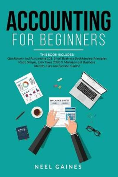 Accounting for Beginners - Neel Gaines