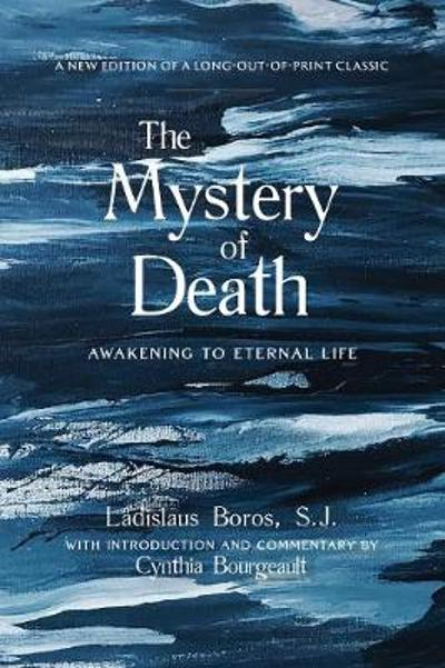 The Mystery of Death - Ladislaus Boros