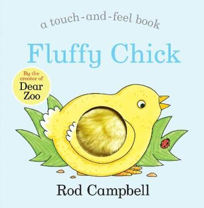 Fluffy Chick - Rod Campbell