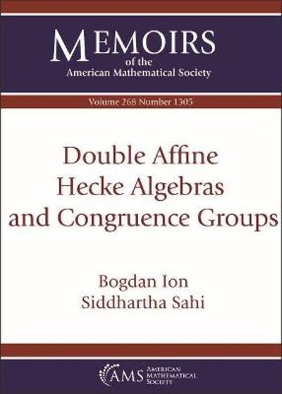 Double Affine Hecke Algebras and Congruence Groups - Bogdan Ion