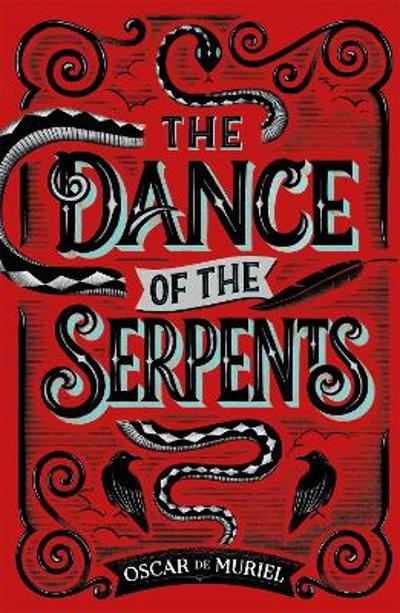 The Dance of the Serpents - Oscar de Muriel