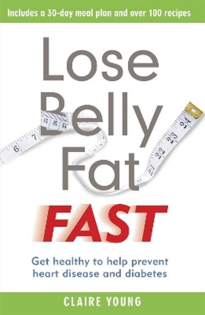 Lose Belly Fat Fast - Claire Young