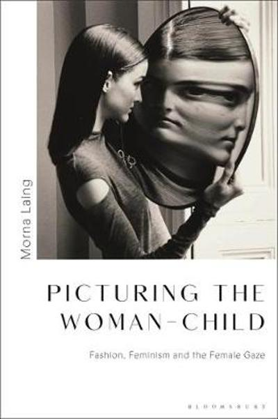 Picturing the Woman-Child - Morna Laing