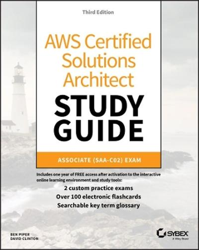 AWS Certified Solutions Architect Study Guide - Ben Piper