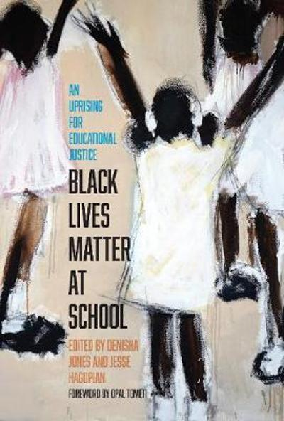 Black Lives Matter at School - Jesse Hagopian