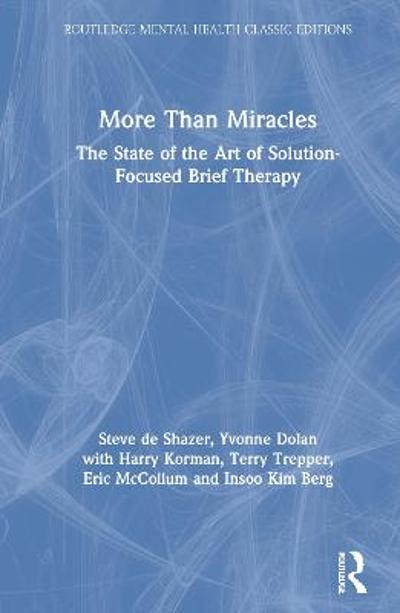 More Than Miracles - Steve de Shazer