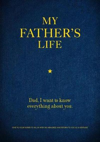 My Father's Life - Editors of Chartwell Books