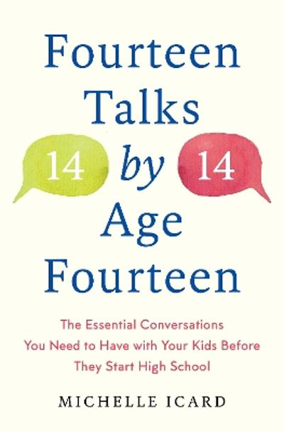 Fourteen (Talks) by (Age) Fourteen - Michelle Icard