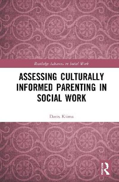 Assessing Culturally Informed Parenting in Social Work - Davis Kiima