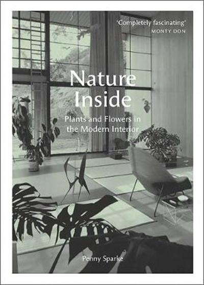 Nature Inside - Penny Sparke