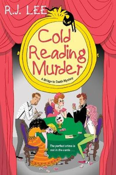 Cold Reading Murder - R.J. Lee