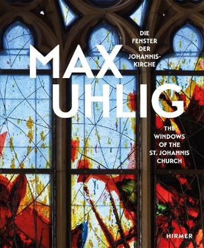 Max Uhlig (Bilingual edition) - Annegret Laabs