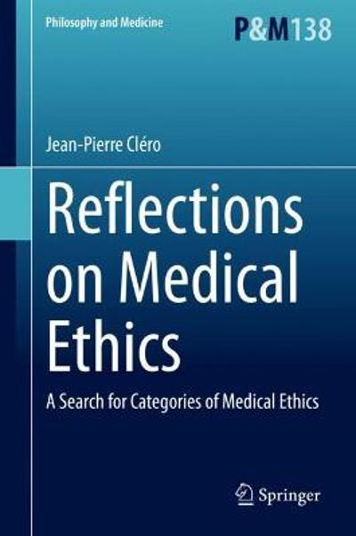 Reflections on Medical Ethics - Jean-Pierre Clero