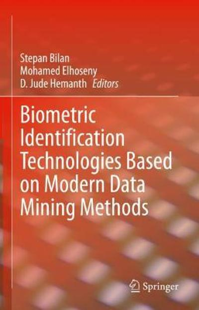 Biometric Identification Technologies Based on Modern Data Mining Methods - Stepan Bilan