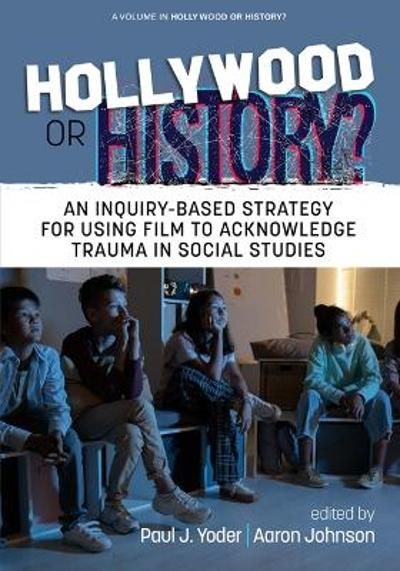 Hollywood or History? - Scott L. Roberts