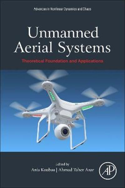 Unmanned Aerial Systems - Anis Koubaa