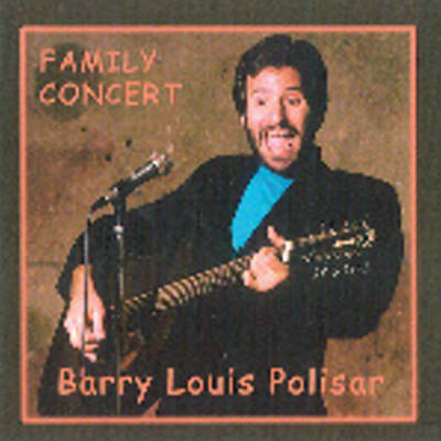 Family Concert - Barry Louis Polisar