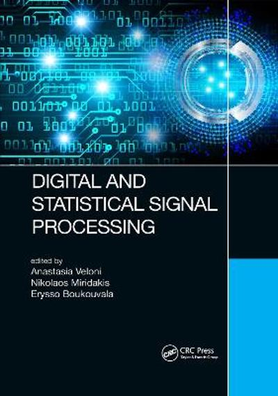 Digital and Statistical Signal Processing - Anastasia Veloni