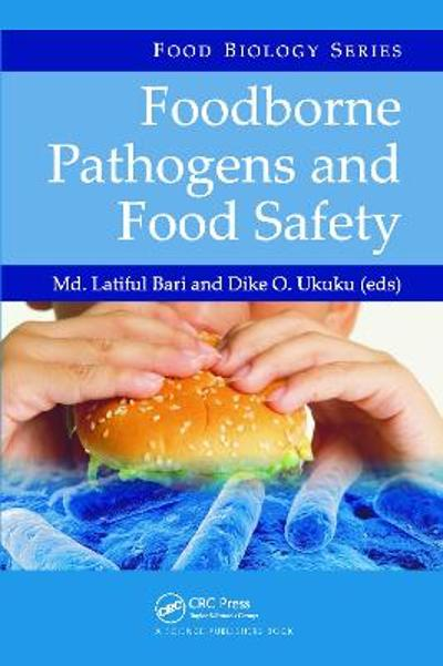Foodborne Pathogens and Food Safety - Md. Latiful Bari