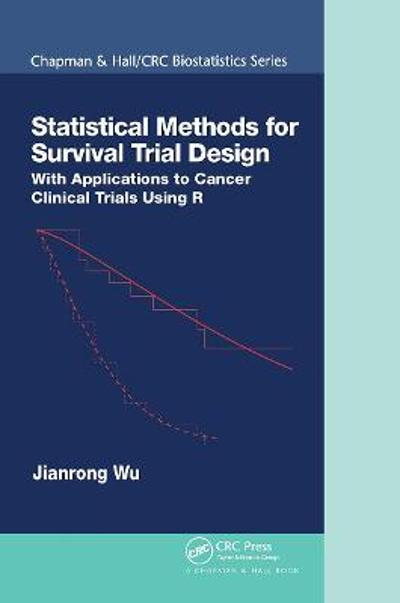 Statistical Methods for Survival Trial Design - Jianrong Wu